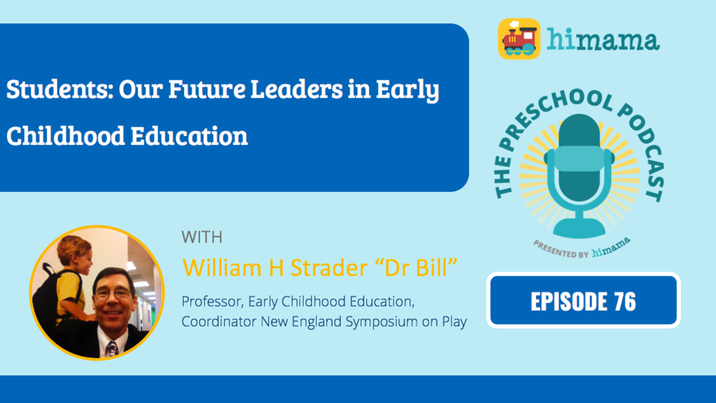 Header_podcast_-_dr_bill__student_future_leaders_of_early_education